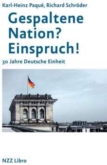 Karl-Heinz Paqué: Gespaltene Nation? Einspruch!, Buch