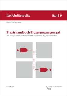 Guido Fischermanns: Praxishandbuch Prozessmanagement, Buch