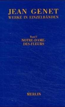 Jean Genet: Werkausgabe 01. Notre-Dame-des-Fleurs, Buch