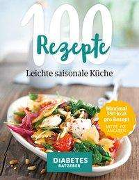 Andreas Baum: 100 Rezepte - Leichte, saisonale Küche, Buch