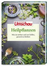 Hans Haltmeier: Apotheken Umschau: Heilpflanzen, Buch