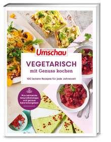 Hans Haltmeier: Apotheken Umschau: Vegetarisch und genussvoll kochen, Buch