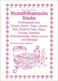 Mohamad Nader Asfahani: Westafrikanische Küche, Buch