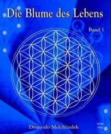 Drunvalo Melchizedek: Die Blume des Lebens 1, Buch