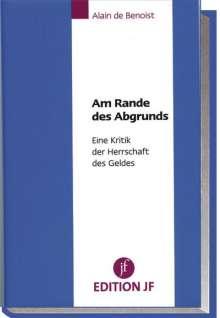 Alain de Benoist: Am Rande des Abgrunds, Buch