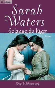 Sarah Waters: Solange du lügst, Buch