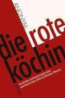 Anonym: Die rote Köchin, Buch
