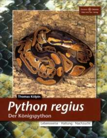 Thomas Kölpin: Python Regius. Der Königspython, Buch