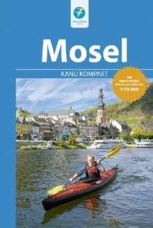 Stefan Schorr: Kanu Kompakt Mosel, Buch