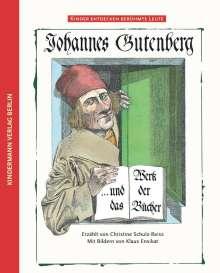 Christine Schulz-Reiss: Johannes Gutenberg, Buch