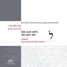 Karin Weiss: Der alef-beys, trit bay trit, Buch