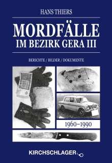 Hans Thiers: Mordfälle im Bezirk Gera III, Buch