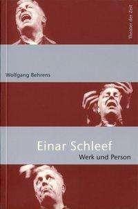 Wolfgang Behrens: Einar Schleef, Werk und Person, Buch