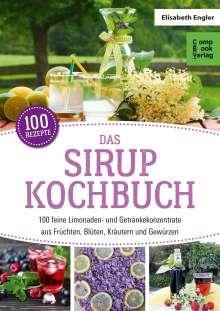 Elisabeth Engler: Das Sirup Kochbuch, Buch