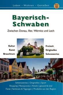 Gerd Engels: Bayerisch Schwaben, Buch