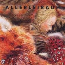 Edition Seeigel - Allerleirauh, CD