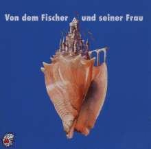 Edition Seeigel - Von dem Fischer und seiner Frau, CD