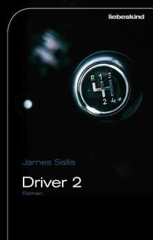 James Sallis: Driver 2, Buch
