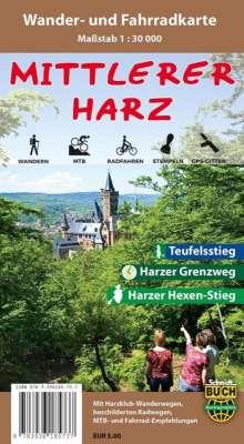 Der Mittlere Harz Wander- und Fahrradkarte 1 : 30 000, Diverse