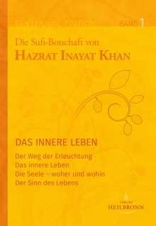 Hazrat Inayat Khan: Gesamtausgabe Band 1: Das innere Leben, Buch