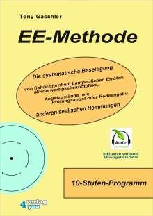 Tony Gaschler: EE-Methode.inkl. CD-ROM, Buch