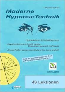 Tony Gaschler: Moderne HypnoseTechnik, Buch