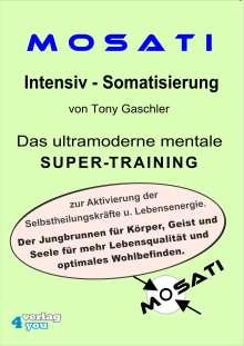 Tony Gaschler: MOSATI Intensiv - Somatisierung, 3 CDs