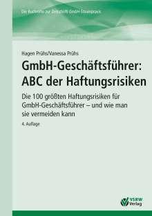 Hagen Prühs: GmbH-Geschäftsführer: ABC der Haftungsrisiken, Buch