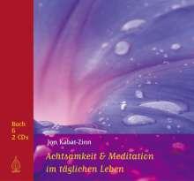 Jon Kabat-Zinn: Achtsamkeit und Meditation im täglichen Leben, Buch