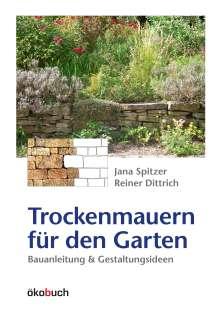 Jana Spitzer: Trockenmauern für den Garten, Buch