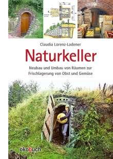 Claudia Lorenz-Ladener: Naturkeller, Buch