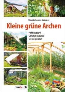 Claudia Lorenz-Ladener: Kleine grüne Archen, Buch