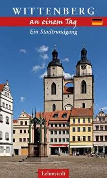 Michael Schulze: Wittenberg an einem Tag, Buch