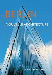 Michael Imhof: Berlin nouvelle architecture, Buch