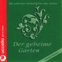Frances Hodgson Burnett: Der geheime Garten, 5 MP3-CDs
