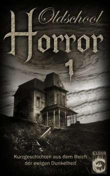 M. H. Steinmetz: Oldschool-Horror 1, Buch
