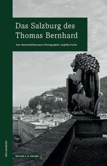 Manfred Mittermayer: Das Salzburg des Thomas Bernhard, Buch