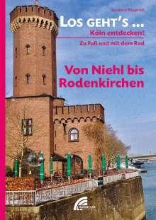 Susanne Rauprich: Los geht´s... Von Niehl bis Rodenkirchen, Buch
