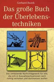 Gerhard Buzek: Das grosse Buch der Überlebenstechniken, Buch