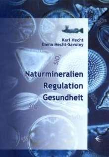 Karl Hecht: Naturmineralien, Regulation, Gesundheit, Buch