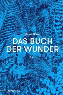 Stefan Beuse: Das Buch der Wunder, Buch
