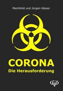 Mechthild Kässer: Corona, Buch