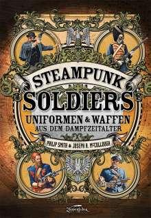 McCullough Joseph: Steampunk Soldiers, Buch