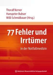 77 Fehler und Irrtümer in der Notfallmedizin, Buch
