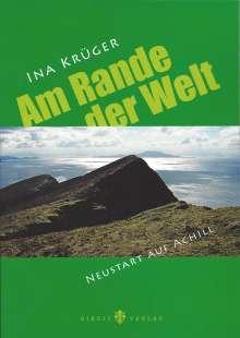 Ina Krüger: Am Rande der Welt, Buch