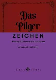 Vera Jung: Das Pilgerzeichen, Buch