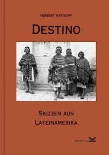 Herbert Hartkopf: Destino, Buch