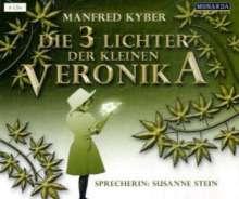 Manfred Kyber: Die 3 Lichter der kleinen Veronika, 6 Audio-CDs, CD