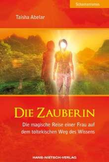 Taisha Abelar: Die Zauberin, Buch