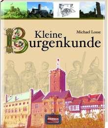 Michael Losse: Kleine Burgenkunde, Buch